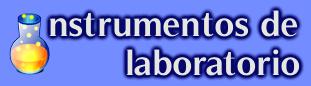 Instrumentos de Laboratorio – Materiales de Laboratorio